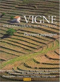 Vigne en Languedoc-Roussillon : Parcours paysagers