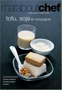 Tofu, soja et compagnie