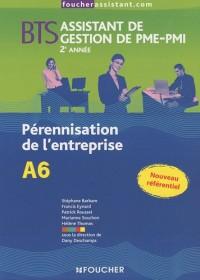 BTS Assistant de gestion de PME-PMI, 2e année : Pérennisation de l'entreprise A6