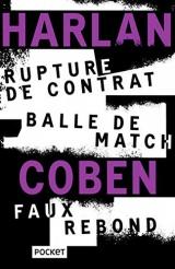 Rupture de contrat / Balle de match / Faux rebond [Poche]