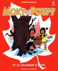 Moky et poupy et le chasseur d'ours