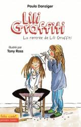 Les Aventures de Lili Graffiti, Tome 3 : La rentrée de Lili Graffiti