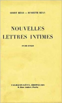 Nouvelles Lettres intimes de Renan, 1846-1850