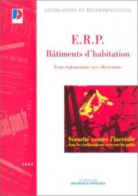E.R.P. - Batiments d'habitation : Texte réglementaire avec illustrations