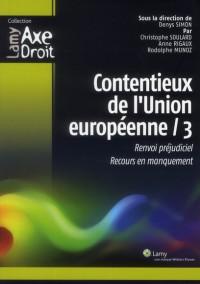 Contentieux de l'Union Europeenne 3