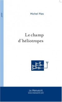 Le Champ d'héliotropes
