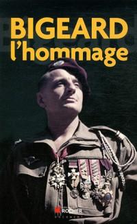 Bigeard, l'Hommage