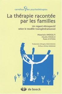 La thérapie racontée par les familles : Un regard rétrospectif selon le modèle transgénérationnel