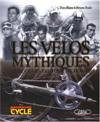 Les vélos mythiques : Vainqueurs du Tour de France