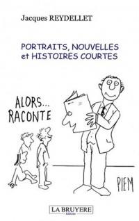 Portraits, nouvelles et histoires courtes