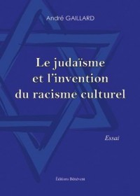 Le Judaïsme et l'Invention du Racisme