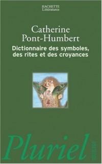 Dictionnaire des symboles, des rites et des croyances