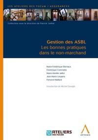 Gestion des ASBL : Les bonnes pratiques dans le non-marchand