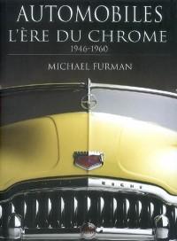 Automobiles l'ére du chrome de 1946 à 1960