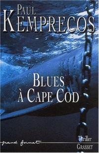 Blues a cape cod