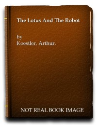 THE LOTUS AND THE ROBOT.
