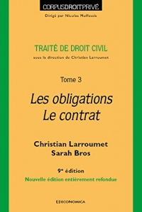 Traité de droit civil - Tome 3 - les Obligations- le Contrat