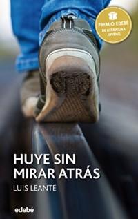 Huye Sin Mirar Atrás / Run and Don't Look Back