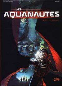 Les Aquanautes, tome 1 (3 euros au lieu de 12,50)