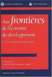 Aux frontières de l'économie du développement
