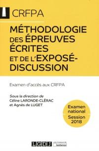 Méthodologie des épreuves écrites et de l'exposé-discussion : Examen d'accès aux CRFPA