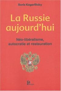 Néoliberalisme, autocratie et restauration : La Russie aujourd'hui