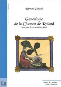 Généalogie de la Chanson de Roland, suivi des