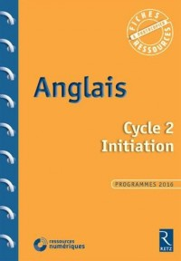 Anglais Cycle 2 Initiation (+ 1 CD)