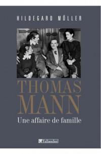 Thomas Mann : Une affaire de famille