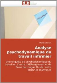 Analyse Psychodynamique Du Travail Infirmier