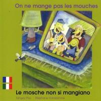 On Ne Mange Pas les Mouches Fr/Ital