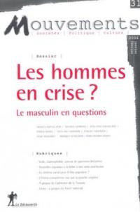 Les hommes en crise?