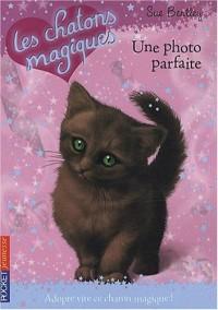 Les chatons magiques, Tome 13 : Une photo parfaite