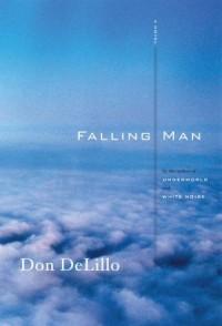 Falling Man__ A Novel