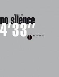 No silence - 4'33