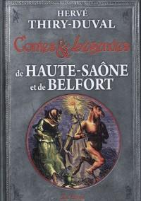 Haute-Saone et du Territoire de Belfort Contes et Legendes