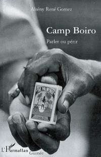 Camp Boiro : Parler ou périr