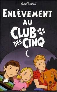 Enlèvement au Club des Cinq