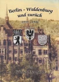 Berlin - Waldenburg und zurück (Livre en allemand)