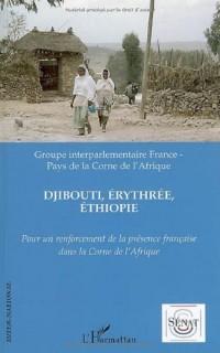 Djibouti Erythree Ethiopie pour un Renforcement de la Presen