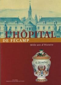 L'hôpital de Fécamp