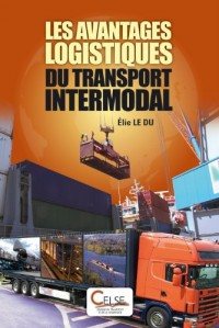 Les avantages logistiques du transport intermodal