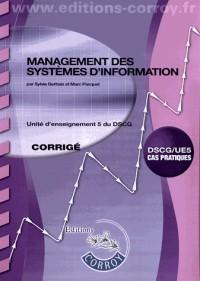 Management des systemes d'information corrige - ue 5 du dscg.