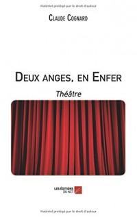 Deux anges, en Enfer: Théâtre