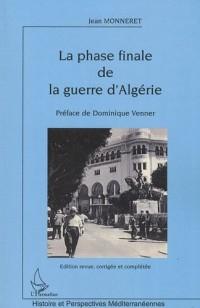 La phase finale de la guerre d'Algérie