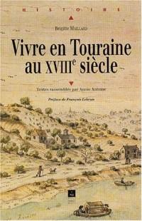 Vivre en Touraine au XVIIIème siècle