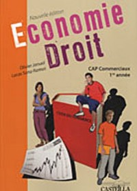 Economie-Droit CAP 1e année : Nouvelle Edition