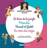 Marlene Jobert Raconte : Pinocchio, le Livre de la Jungle, Hansel et Gretel, la Reine des Neiges