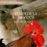 Altesses de la Basse-Cour