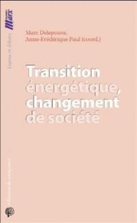 Transition énergétique et changement de société